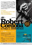 2016年11月6日(日) 『Robert Cordoba in Tokyo@ARIMINO Hall』開催